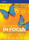 The Entrepreneur in Focus : Achieve Your Potential - Book