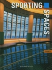 Sporting Spaces : A Pictorial Review v.2 - Book