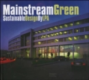 Mainstream Green: Sustainable Design by LPA - Book