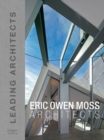 Eric Owen Moss: Leading Architects of the World - Book