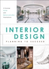 Interior Design : Planning to Succeed - Book