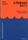 Lifeboat Read and Spell Scheme : Launch the Lifeboat to Read and Spell Book 2 - Book