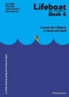 Lifeboat Read and Spell Scheme : Launch the Lifeboat to Read and Spell Book 6 - Book