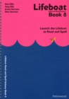Lifeboat Read and Spell Scheme : Launch the Lifeboat to Read and Spell Book 8 - Book