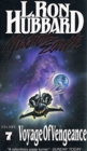 Mission Earth 7, Voyage of Vengeance - Book