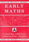 Maths for Practice and Revision : Counting, Addition, Subtraction, Shapes Bk.A - Book