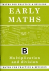 Maths for Practice and Revision : Early Maths Bk. B - Book