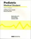 Pediatric Medical Student USMLE Parts II And III:  Pearls Of Wisdom - Book