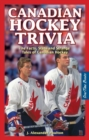 Canadian Hockey Trivia : The Facts, Stats and Strange Tales of Canadian Hockey - Book
