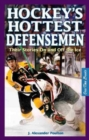 Hockey's Hottest Defensemen : Their Stories On and Off the Ice - Book