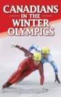 Canadians in the Winter Olympics - Book