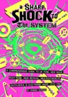 A Sharp Shock To The System - Book