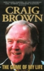 Craig Brown : The Game of My Life - Book