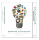 Reflective Practice Cards : Prompt Cards for Social Workers - Book