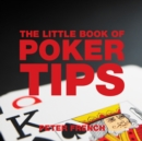 The Little Book of Poker Tips - Book
