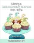 Starting a Cake Decorating Business from Home - Book
