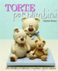 Torte Per Bambini : Debbie Brown's Baby Cakes - Book