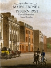 Marylebone and Tyburn Past - Book