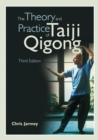 The Theory and Practice of Taiji Qigong - Book