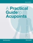 A Practical Guide to Acupoints - Book