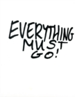 Michael Landy : Everything Must Go - Book