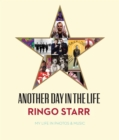 Another Day In The Life : My Life in Photos & Music - Book