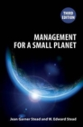Management for a Small Planet : Third Edition - Book