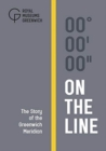 On The Line : The Story of the Greenwich Meridian - Book