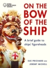 Figureheads : On the Bow of the Ship - Book
