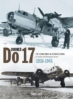 Dornier Do17 : The 'Flying Pencil' in the Luftwaffe Service - Book