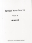 Target Your Maths Year 6 Answer Book : Year 6 - Book