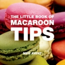 The Little Book of Macaroon Tips - Book