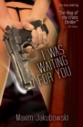 I Was Waiting For You - Book