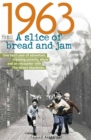 1963: A Slice of Bread and Jam - Book