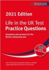 Life in the UK Test: Practice Questions 2021 : Questions and answers for the British citizenship test - Book