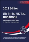 Life in the UK Test: Handbook 2021 : Everything you need to study for the British citizenship test - Book