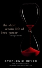 The Short Second Life Of Bree Tanner : An Eclipse Novella - Book