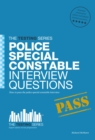 Police Special Constable Interview Questions and Answers - Book