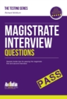 Magistrate Interview Questions : How to Pass the Magistrate First and Second Interviews - Book