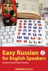 Easy Russian for English Speakers : Speak Russian Like a Russian; Fly on a Russian Spaceship; Talk About Planet Earth and Listen to Yuri Gagarin, William Shakespeare and Anton Chekhov in Russian v. 2 - eAudiobook