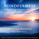 Mindfulness Meditation for Self-Healing - eAudiobook