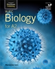WJEC Biology for A2 : Student Book - Book