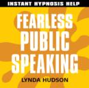 Fearless Public Speaking : Help for People in a Hurry! - eAudiobook