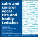 Calm and Control Vocal Tics and Bodily Twitches - eAudiobook