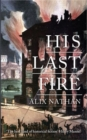 His Last Fire - Book