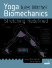 Yoga Biomechanics : Stretching redefined - Book