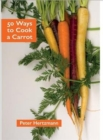 50 Ways to Cook a Carrot - Book