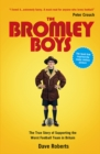 The Bromley Boys : The True Story of Supporting the Worst Football Club in Britain - eBook