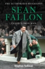 Sean Fallon: Celtic's Iron Man : The Authorised Biography - Book