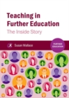 Teaching in Further Education : The Inside Story - Book
